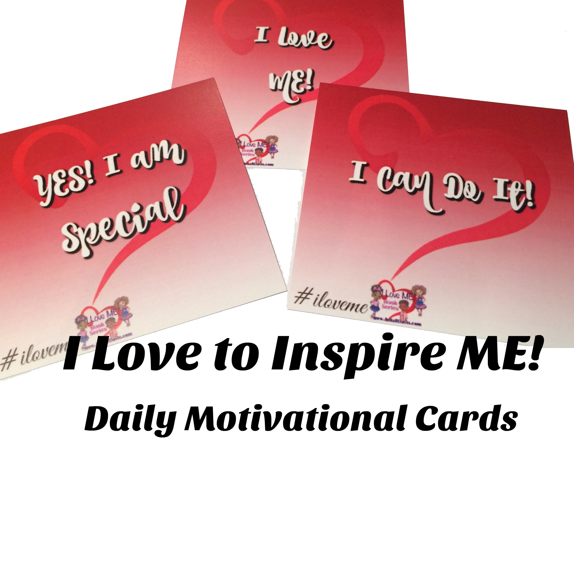 I Love to Inspire ME! - Daily Motivational Cards